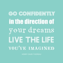go-confidently-in-the-direction-of-your-dreams